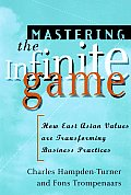 Mastering The Infinite Game How East Asian Values Are Transforming Business Practices
