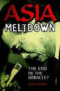 Asia Meltdown: The End of the Miracle?