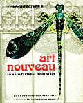 Art Nouveau an Architectural Indulgence In Collaboration with the Victoria & Albert Museum