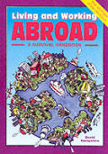 Abroad (Living and Working Guides)