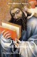 The School of Self Knowledge: A Symposium from Medieval Sources