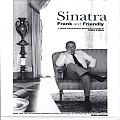 Sinatra Frank & Friendly A Unique Photographic Memoir of a Legend