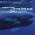 Creatures of the Deep Blue (Wild Things)