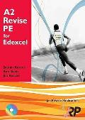 A2 Revise Pe for Edexcel + Free CD-rom: a Level Physical Education Student Revision Guide Endorsed By Edexcel
