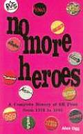 No More Heroes A Complete History of UK Punk from 1976 to 1980
