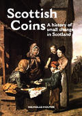 Scottish Coins A History Of Small Chan
