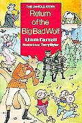 The Return of the Big Bad Wolf