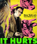 It Hurts New York Art From Warhol To Now