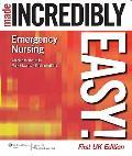 Emergency Nursing. Made Incredibly Easy!