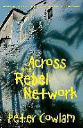 Across the Rebel Network