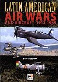 Latin American Air Wars 1912 1960