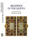 Readings in the Qur'an - Selected and Translated by Kenneth Cragg