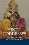 Hindu Goddesses - Beliefs and Practices