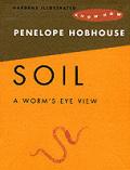 Soil A Worms Eye View