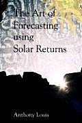The Art of Forecasting Using...