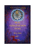 Aries: Your Star Sign Story
