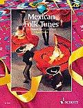 Mexican Folk Tunes: 14 Dances for Flute Duet