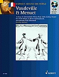 Vaudeville & Menuet: 16 Easy to Intermediate Pieces from 18th Century France Violin (Flute or Oboe) and Keyboard
