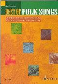 Best of Folk Songs: 40 British, Irish and American Songs in Easy Arrangements for Voice and Guitar