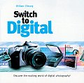 Switch to Digital: Discover the Exciting World of Digital Photography!