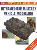 Osprey Modelling Manuals #05: Intermediate Military Vehicles Modelling Cover