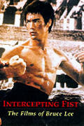Intercepting Fist The Films Bruce Lee