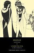 Salome/Under the Hill