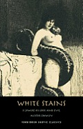 White Stains: & the Nameless Novel (Forbidden Erotic Classics) Cover