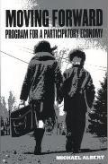 Moving Forward Program for a Participatory Economy