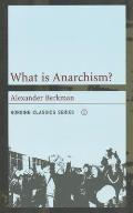 Working Classics Series #1: What Is Anarchism?