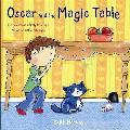 Oscar and the Magic Table