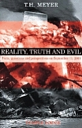 Reality, Truth, and Evil: Facts, Questions, and Perspectives on September 11, 2001