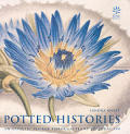 Potted Histories An Artistic Voyage 1st Edition