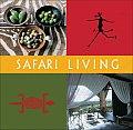Safari Living: Mini Lifestyle Library