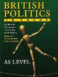 British Politics in Focus: As Level