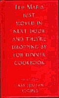 The Mafia Just Moved in Next Door and They're Dropping by for Dinner Cookbook: Easy Italian Recipes
