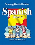 So You Really Want to Learn Spanishbook 2
