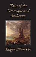 Tales of the Grotesque & Arabesque