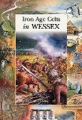 Iron Age Celts in Wessex