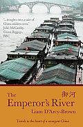 Emperors River Travels Through a Resurgent China