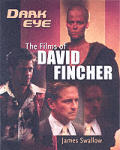 Dark Eye: The Films of David Fincher Cover