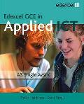 Gce in Applied Ict: As Student's Book and CD