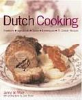 Dutch Food and Cooking: Traditions, Ingredients, Tastes & Techniques in Over 75 Classic Recipes