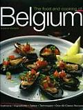 Food & Cooking of Belgium Traditions Ingredients Tastes Techniques Over 60 Classic Recipes