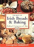 The Best of Irish Breads and Baking: Traditional, Contemporary and Festive