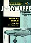 Jagdwaffe Volume 2 Section 1 Battle of Britain Phase One July August 1940