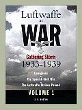 Luftwaffe at War Volume 1 Gathering Storm 1933 1939