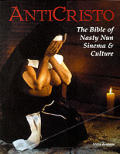 Anticristo The Bible of Nasty Nun Sinema & Culture