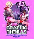 Graphic Thrills American XXX...