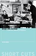 Mise-En-SC?Ne: Film Style and Interpretation